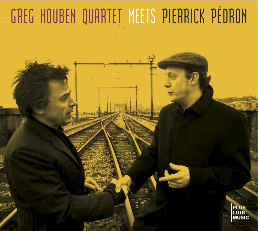 Greg Houben Quartet Meets Pierrick Pédron (@MoM)