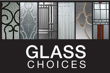 GLASS CHOICES