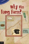 why the long face? book cover
