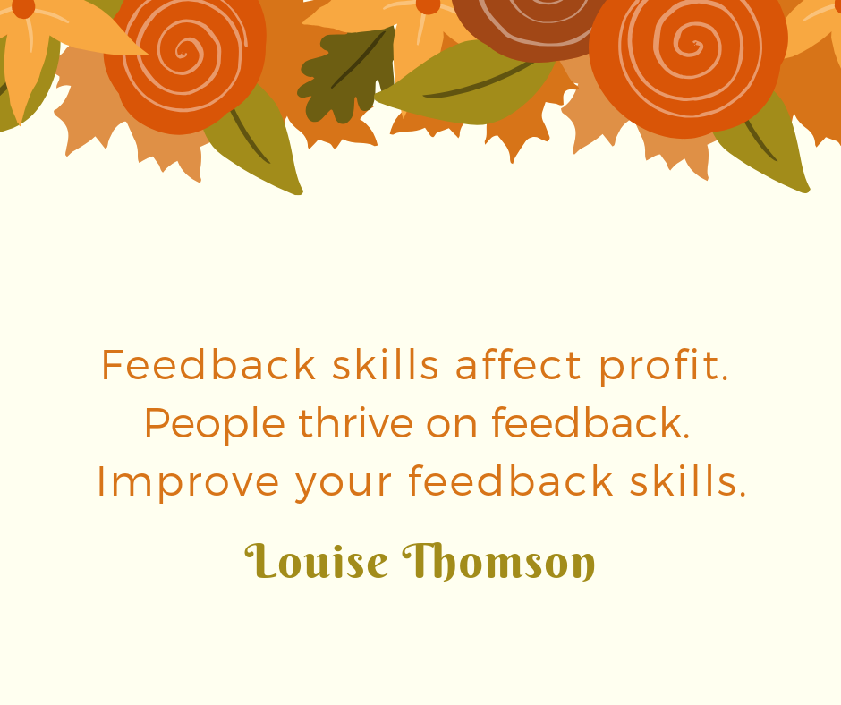 Feedback Skills - The soft skill which is really hard.It's so hard people dodge it.It's the soft skill which can make the biggest impact in your business.