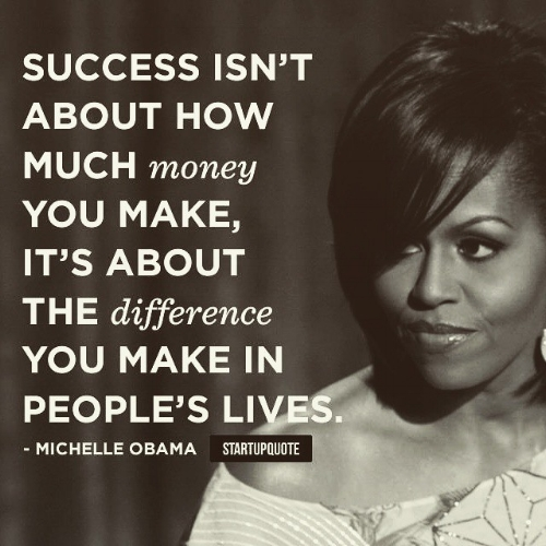 success-isnt-about-how-much-money-you-make-its-about-the-difference-you-make-in-peoples-li.jpg