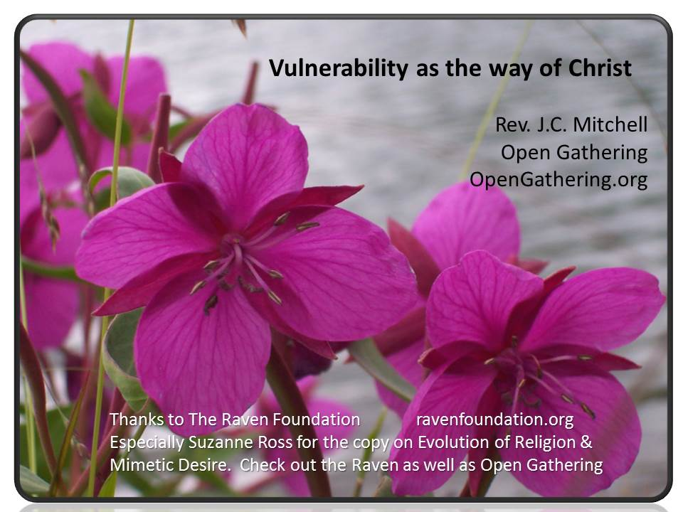 Vulnerability as way of Christ Click Here