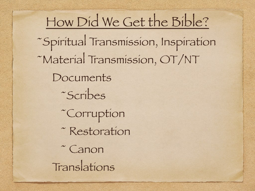 How did we get the Bible P3.003.jpg