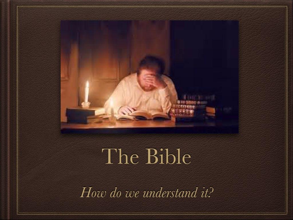 How do we understand the Bible P1.001.jpg