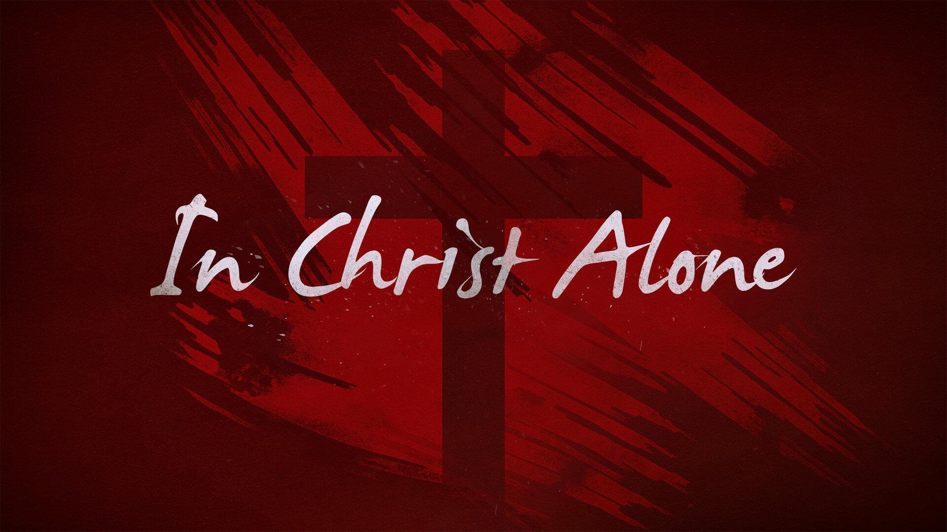 in_christ_alone-title-2-still-16x9.jpg