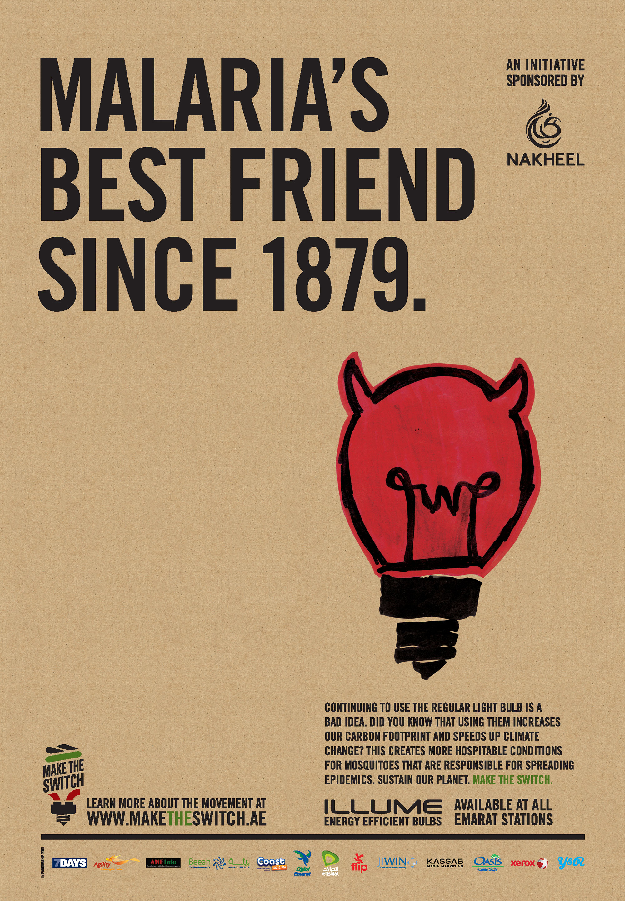 Malaria's best friend since 1879.
