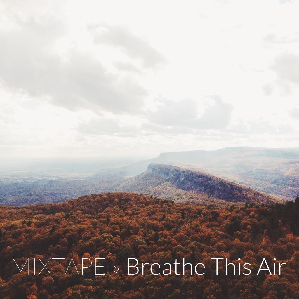 mixtape08-breathe-this-air.jpg
