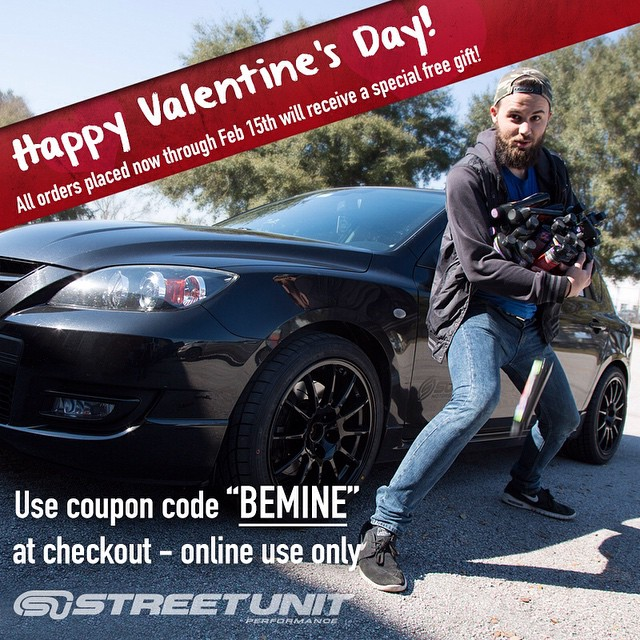 "Happy Valentine's Day from Street Unit! Every order placed now through Feb 15th will ship with a SPECIAL FREE GIFT! Use coupon code ""BEMINE"" at checkout! Online only! www.streetunit.com  #Streetunit #valentines #mazdalove #mazda2015 #mazda #mazdaspeed #freshmazdameet #mazdanation #zoomzoom #livemm #cultureM #mazdausa #mazdamovement #mazda3only #performance #mazdaflow #mazdaspeed3 #mazdaspeed6 #mazdalove #mazda3 #mazdafitment #mazda6"
