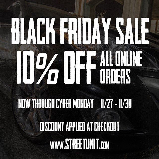 10% off EVERYTHING at www.streetunit.com through Monday!  This is your opportunity to SAVE!