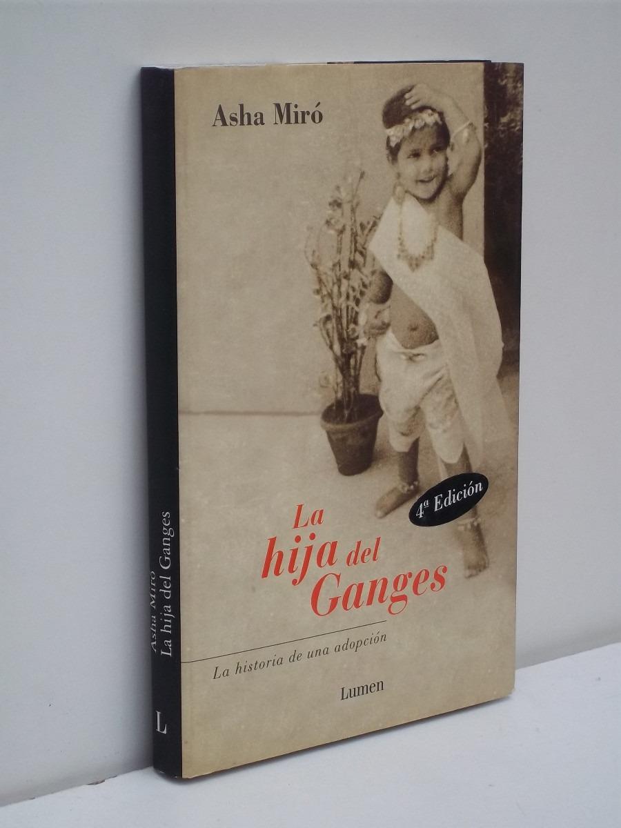 LA HIJA DEL GANGES  | Asha Miró | Ed. Lumen
