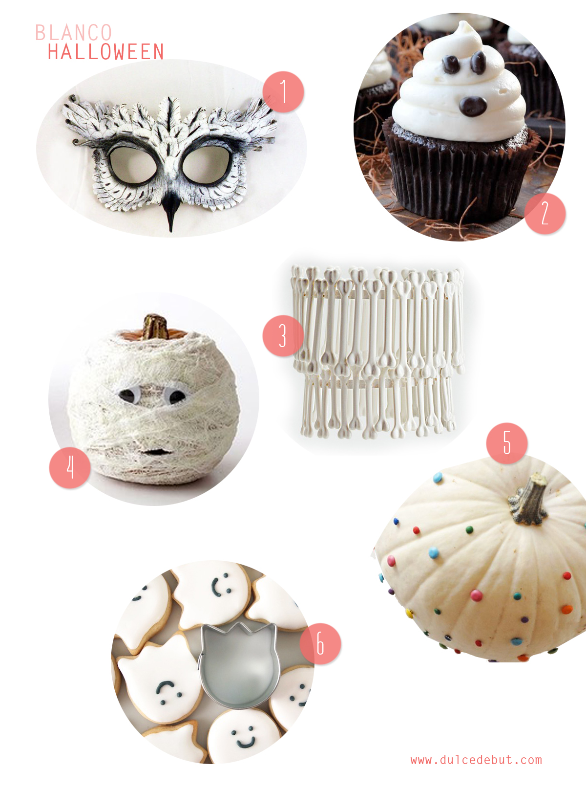 1.  antifaz de búho  2.  fantasma-cupcake  3.  candelabro de huesos  4.  calabaza vendada  5.  calabaza confetti  6.  galletas de fantasma