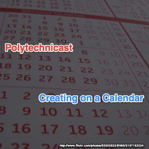 In this episode of the Polytechnicast I examine creative project schedules. Calendars are important to me, but they're not the only thing I use to inform the scheduling of my projects.   Links Mentioned and Related      Dawn Griffin     Web Comic Alliance     Ken Drab     Tyler James     Lean Into Art Workshops       Follow Rob on Twitter  or his blog at  Interactive-Storyteller.com  and workshops at  Lean Into Art