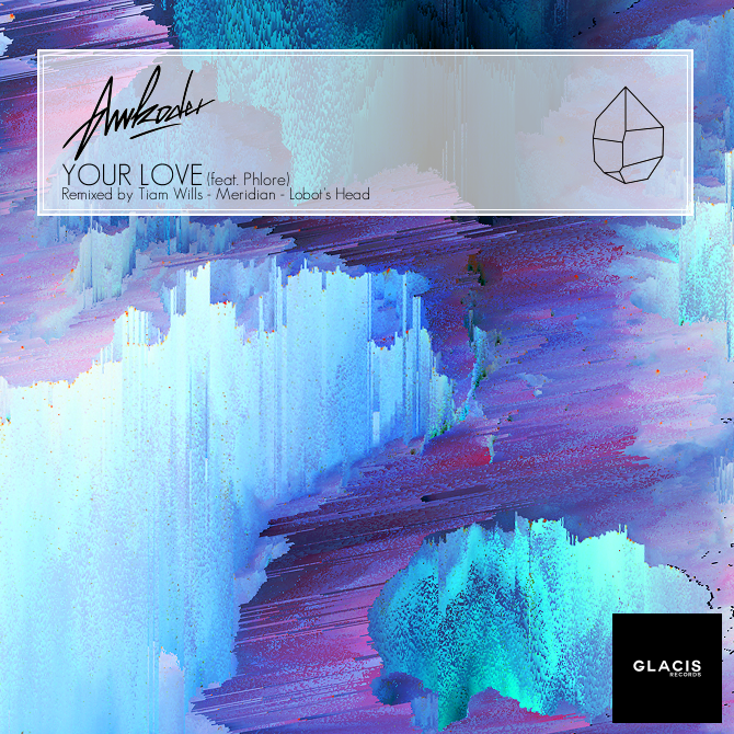 awkoder-your-love-ft-phlore-ep.png