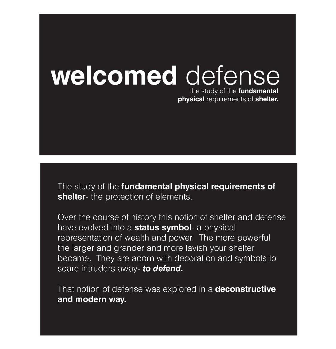 welcomed defense