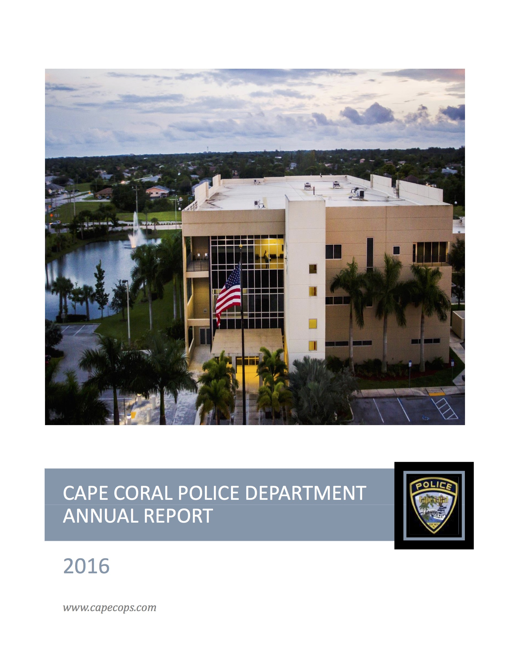 Cape Coral Police Department 2016 Annual Report - The annual report provides a bureau-by-bureau look at the