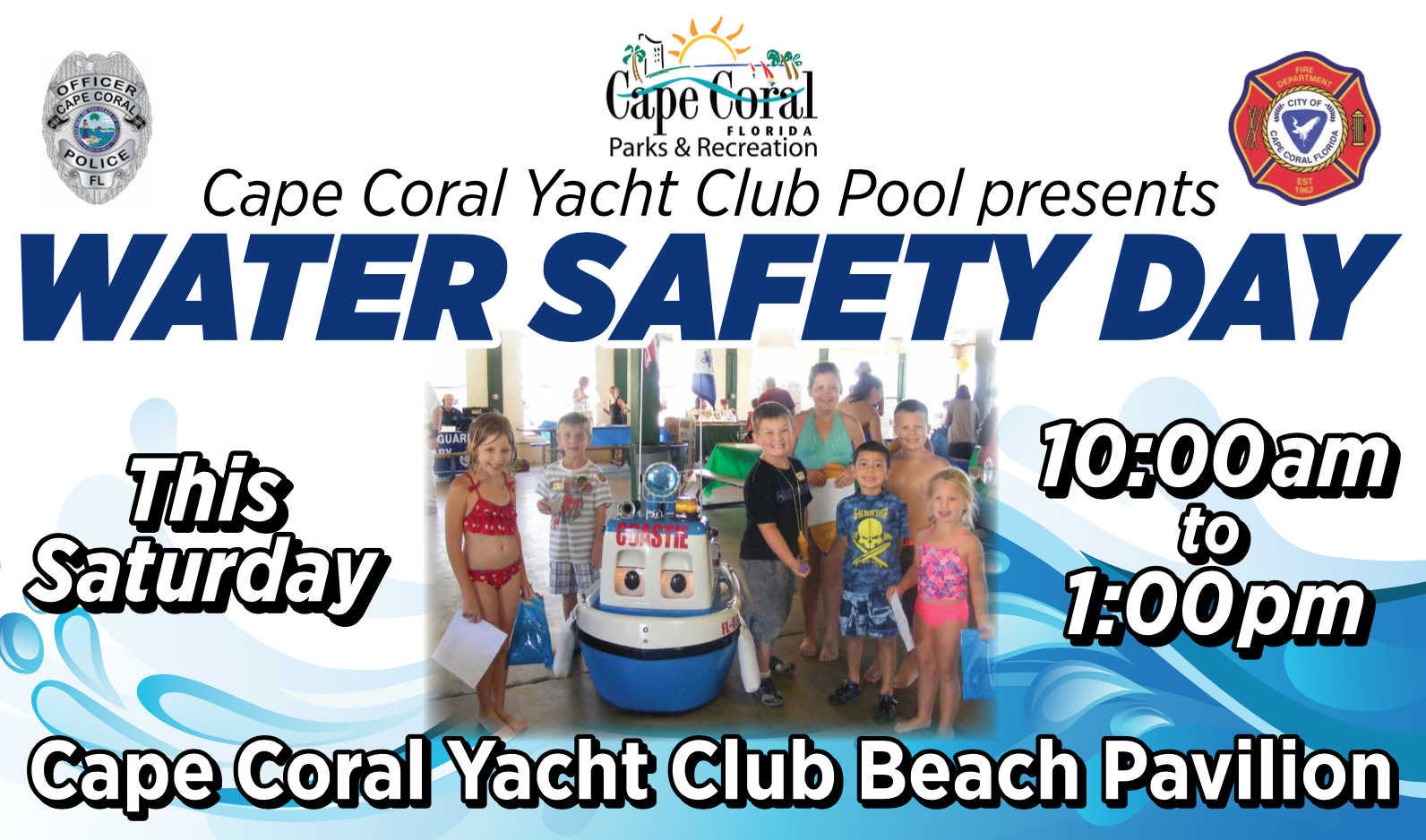 Cape Coral Water Safety Day, Saturday May 6th, 2017, 10am-1pm