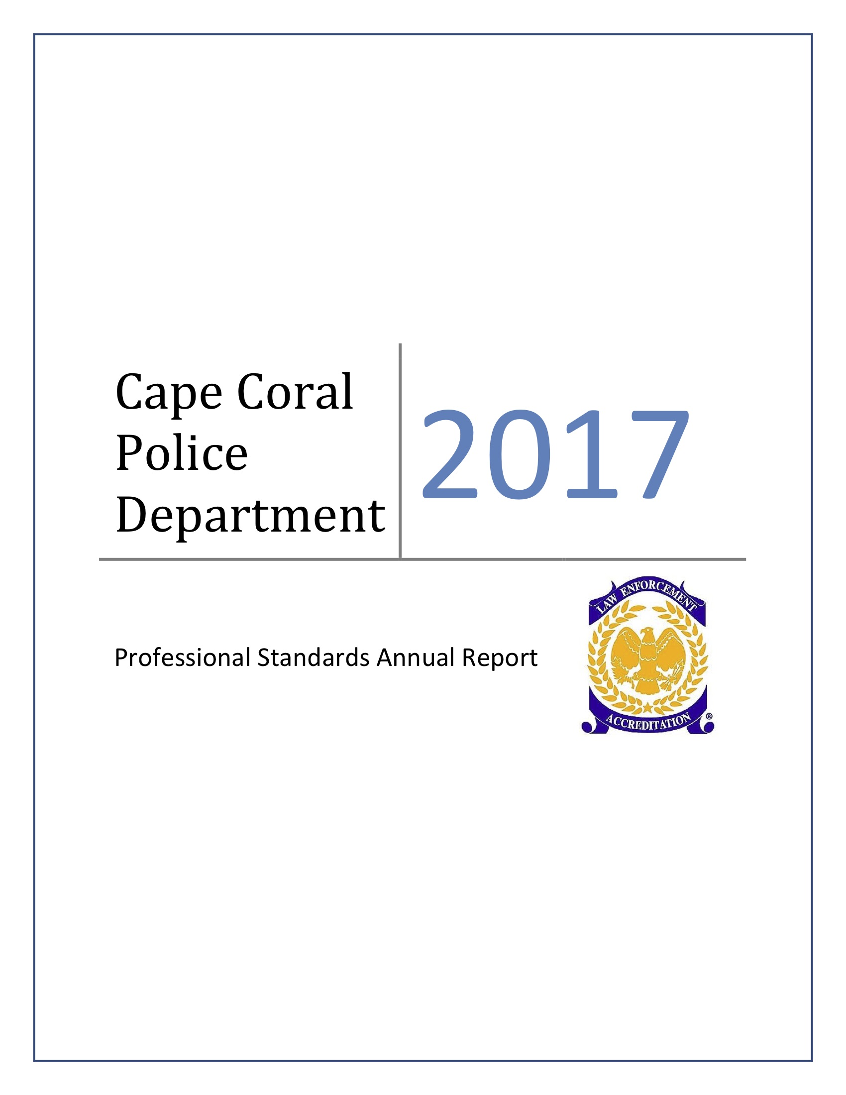2017 Annual IA Report - The Professional Standards Bureau publishes an annual overview and statistical analysis of Internal Affairs.