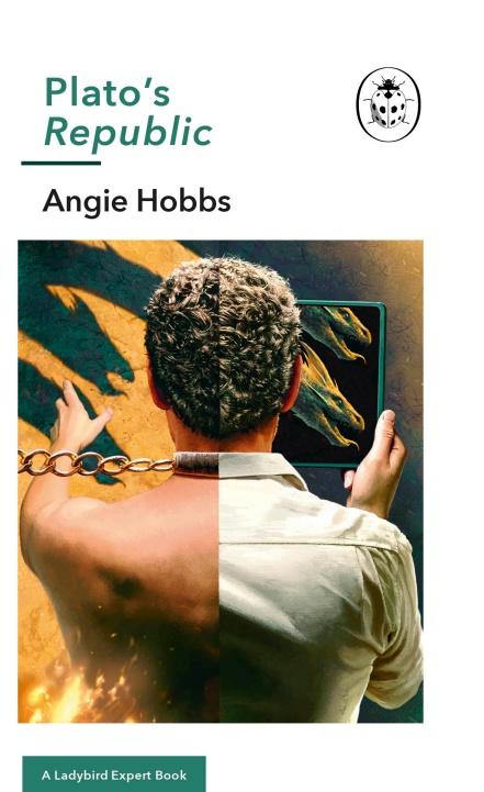 Plato's Republic A Ladybird Expert Book Angie Hobbs.jpg