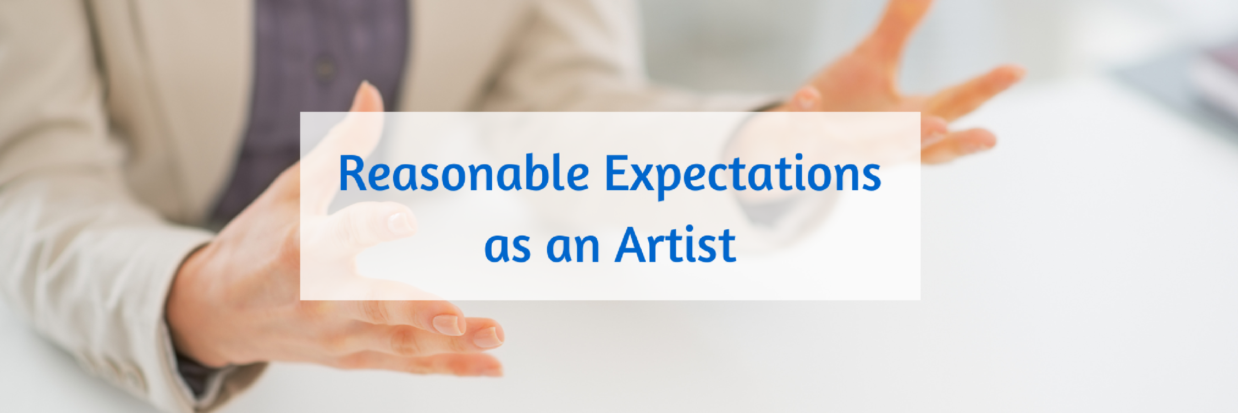 124 Reasonable Expectations as an Artist.png