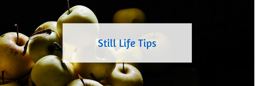 145 Still Life Tips.png