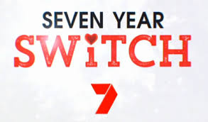 Seven Year Switch  Source: Seven Network