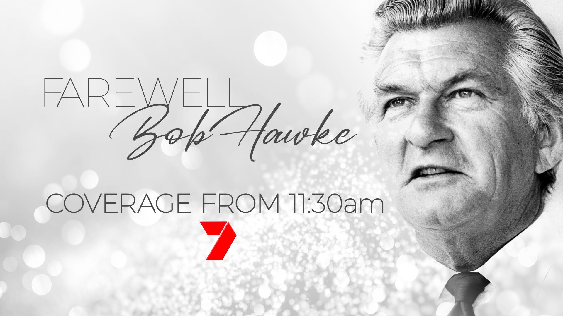 Farewell Bob Hawke  Source: Seven Network