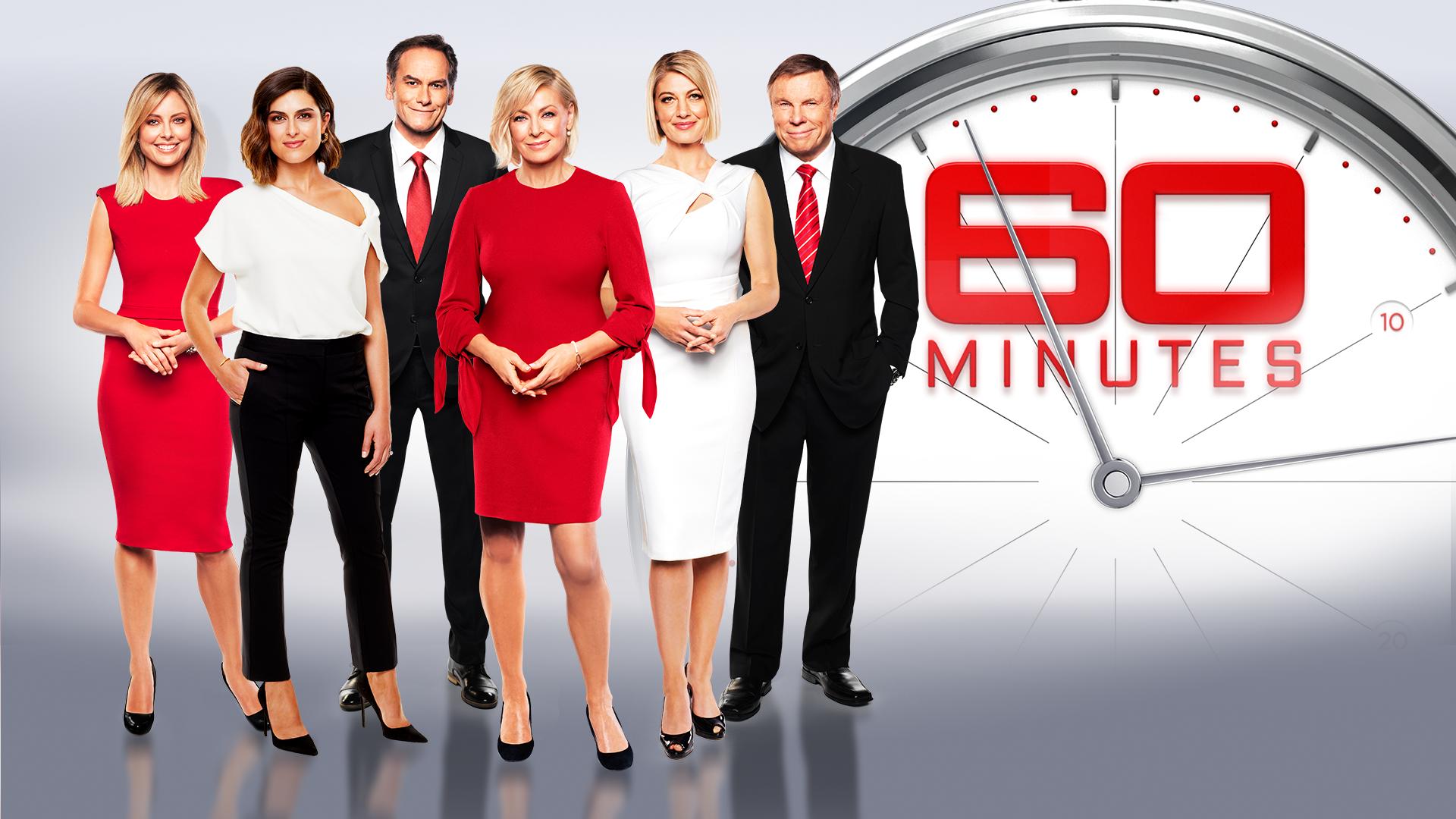 60 Minutes  Source: Nine Network