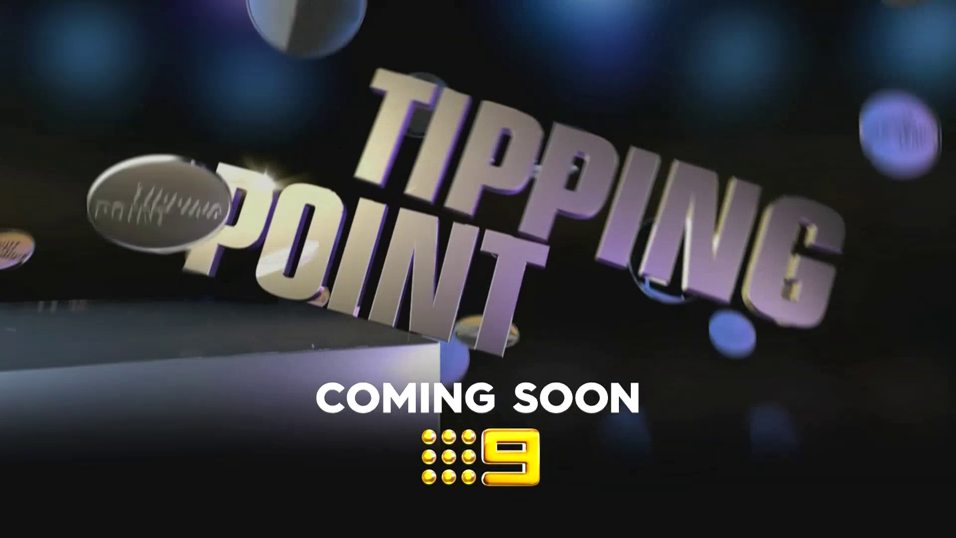 TIPPING POINT NINE