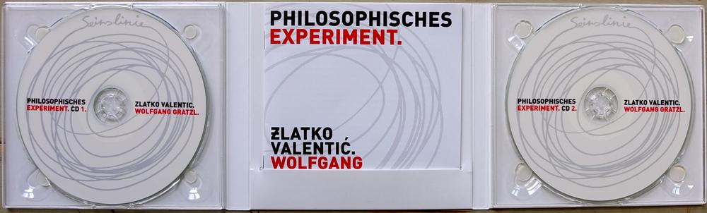 ▪ Bestellung unter: zlatko-valentic@philosophisches-experiment.com / ▪ Preis  für dieDoppel-CD:  19.90 €.