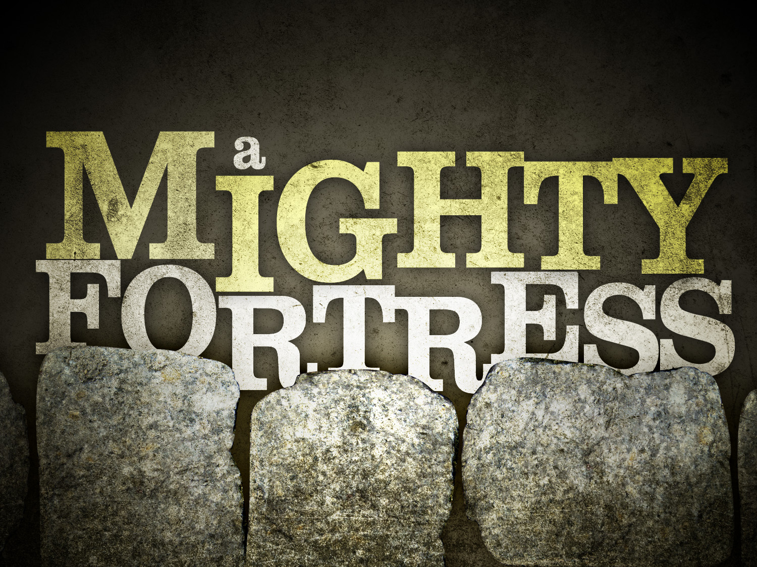 mighty-fortress.jpg