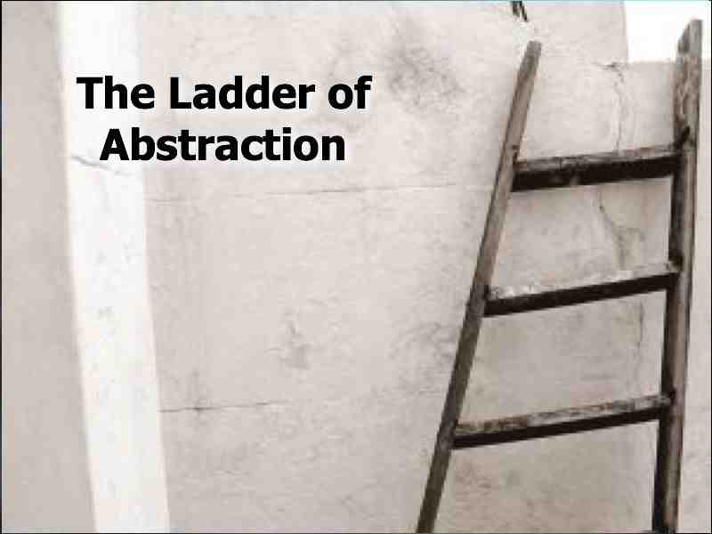 ladder of abstraction  from umstattd site.jpg