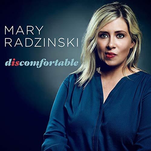 Mary Radzinski - Discomfortable.jpg