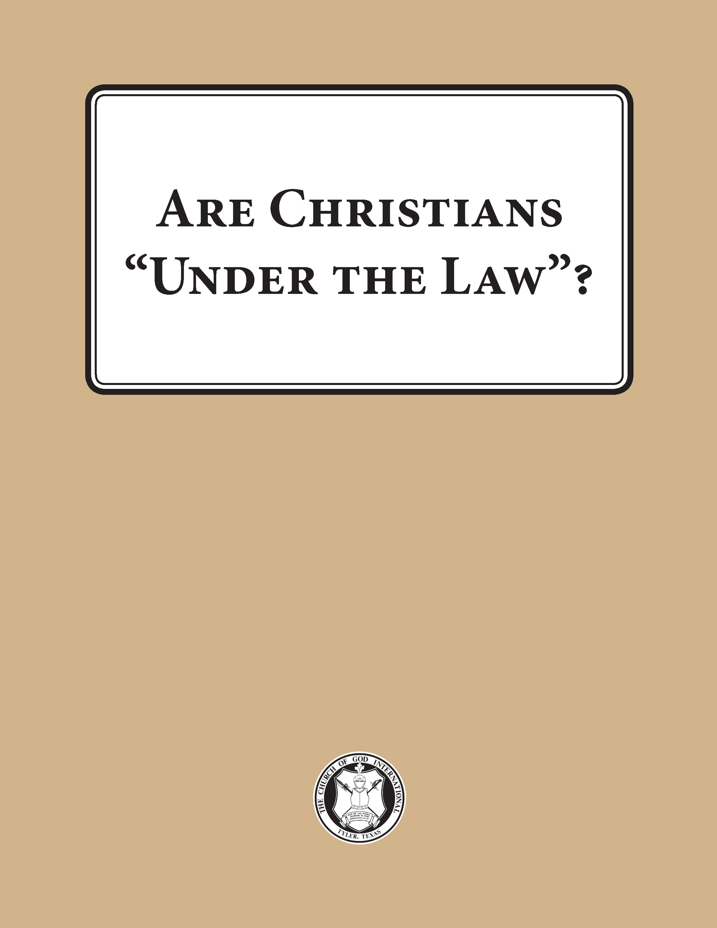 Law of God — The Church of God International