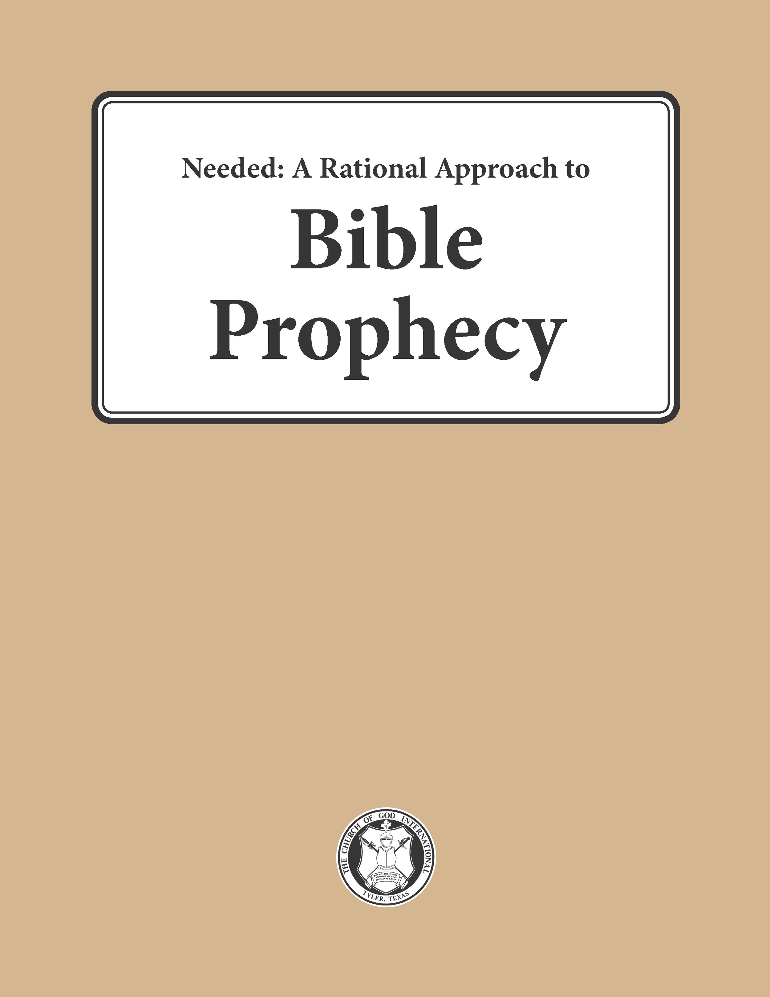 Prophecy — The Church of God International