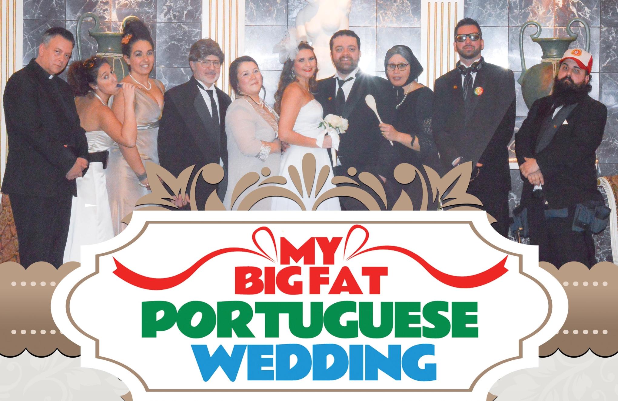 My Big Fat Portuguese Wedding at Saint Anthony's Parish Hall on Friday, May 12, 2017