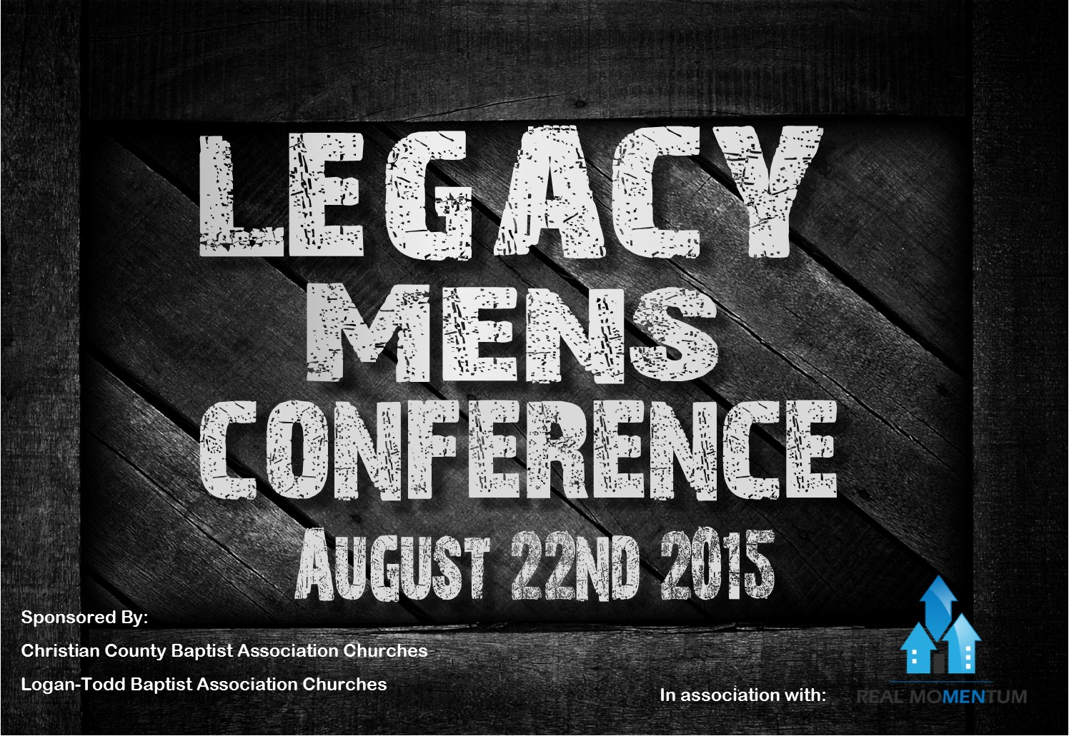 Legacy Men's Conference, August 22, 2015, @ First Baptist Church, Hopkinsville, KY
