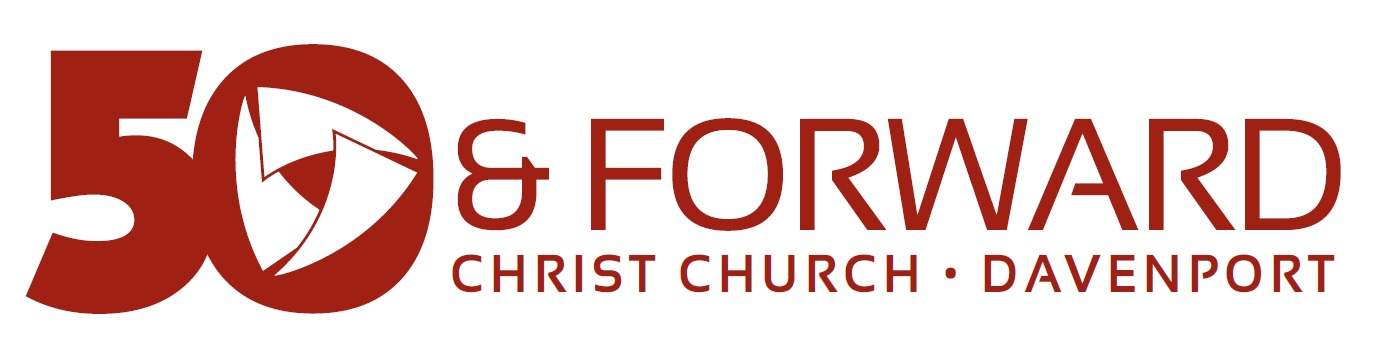 The 50 & Forward celebration at Christ Church is about looking at our past 50 years and using that to propel us into our next 50 years as a church.