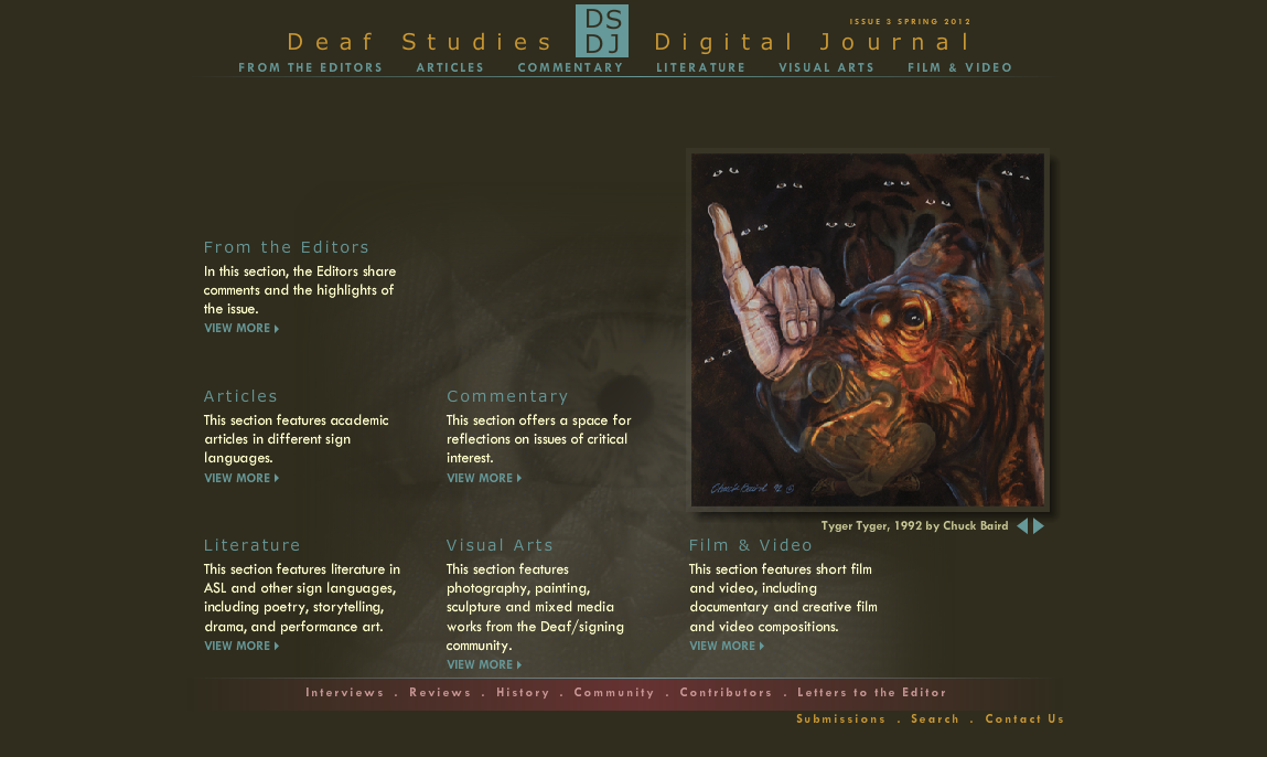 Screenshot of DSDJ Website. This was a project conceived by Professors Dirksen Bauman and Ben Bahan of the ASL & Deaf Studies Department at Gallaudet University. The website was custom designed by Craig Interactive, and managed by Melissa Malzkuhn.