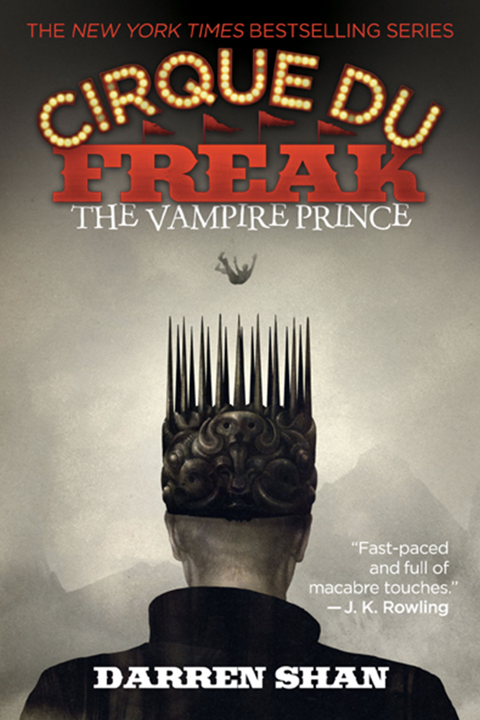 Cirque Du Freak: The Vampire Prince by Darren Shan Designed by Ben Mautner for Little, Brown Logo & Identity by Ben Mautner. Illustrated by Sam Weber.