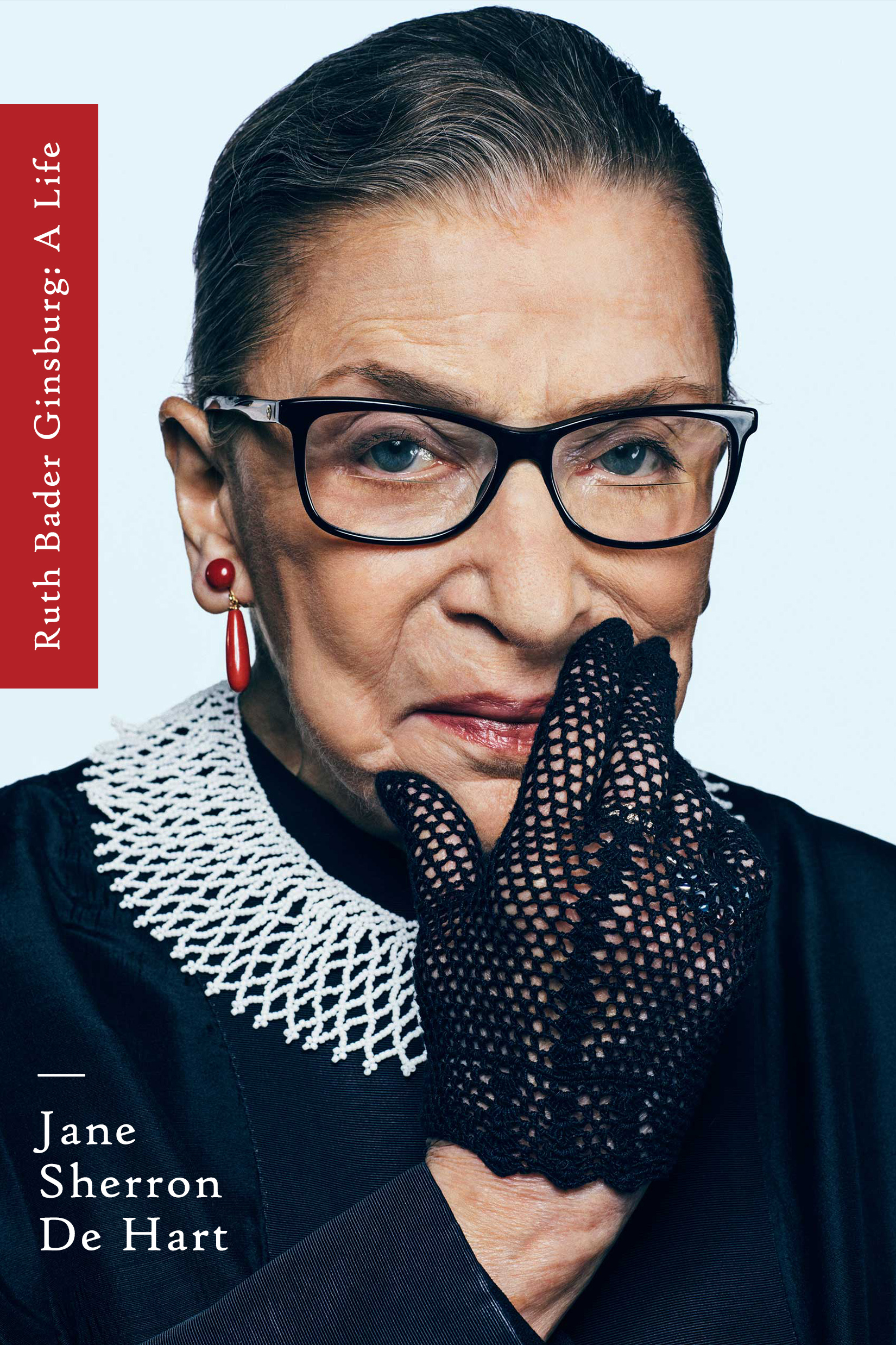 Ruth Bader Ginsburg: A Life by J.S. De Hart Designed by Ben Mautner for One Hour Covers