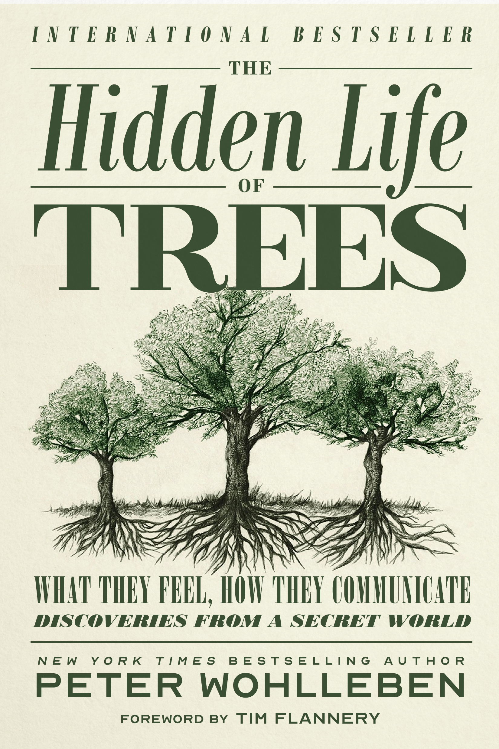 The Hidden Life of Trees by Peter Wohlleben Designed by Ben Mautner for One Hour Covers