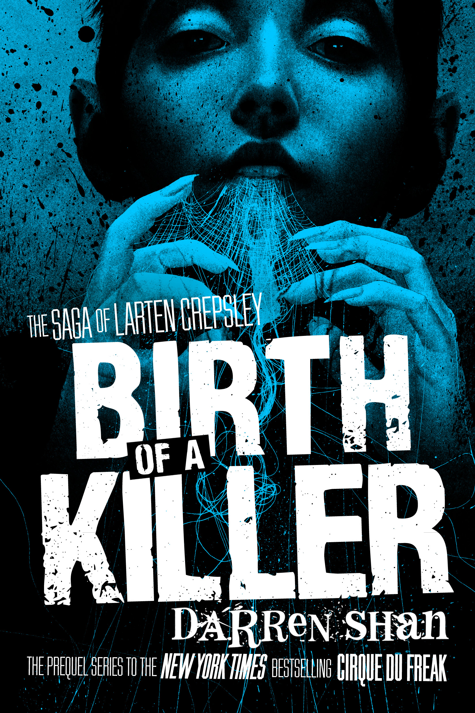 The Saga of Larten Crepsley: Birth of a Killer Paperback by Darren Shan Designed by Ben Mautner for Little, Brown Illustrated by Sam Weber