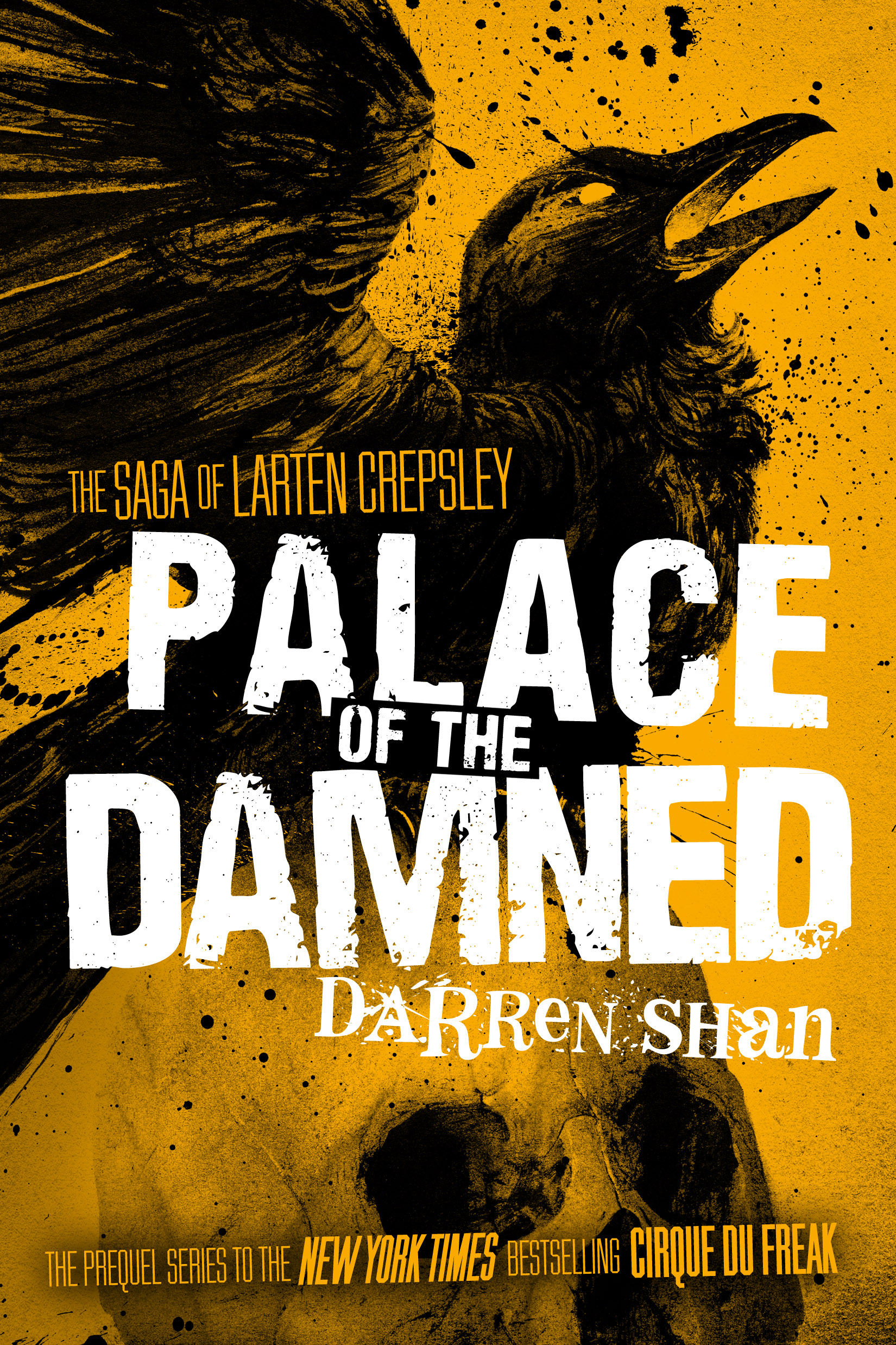 The Saga of Larten Crepsley: Palace of the Damned PB by Darren Shan Designed by Ben Mautner for Little, Brown Illustrated by Sam Weber