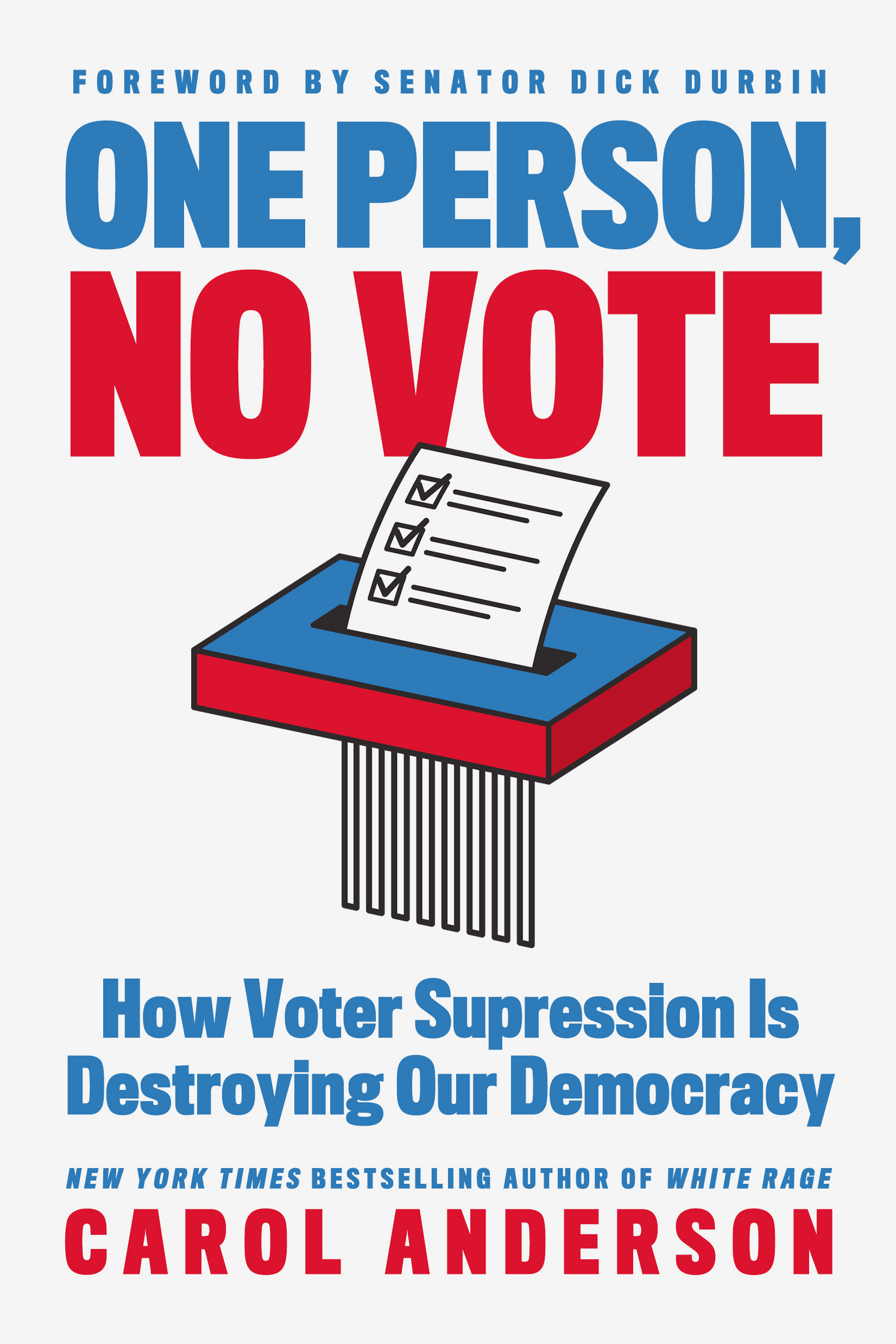 One Person, No Vote by Carol Anderson Designed by Ben Mautner for One Hour Covers