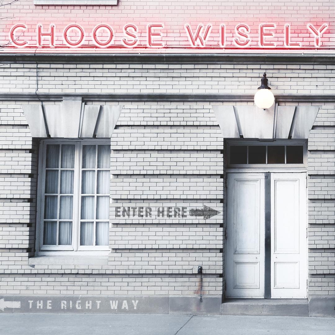 Choose_Wisely_V3.jpg