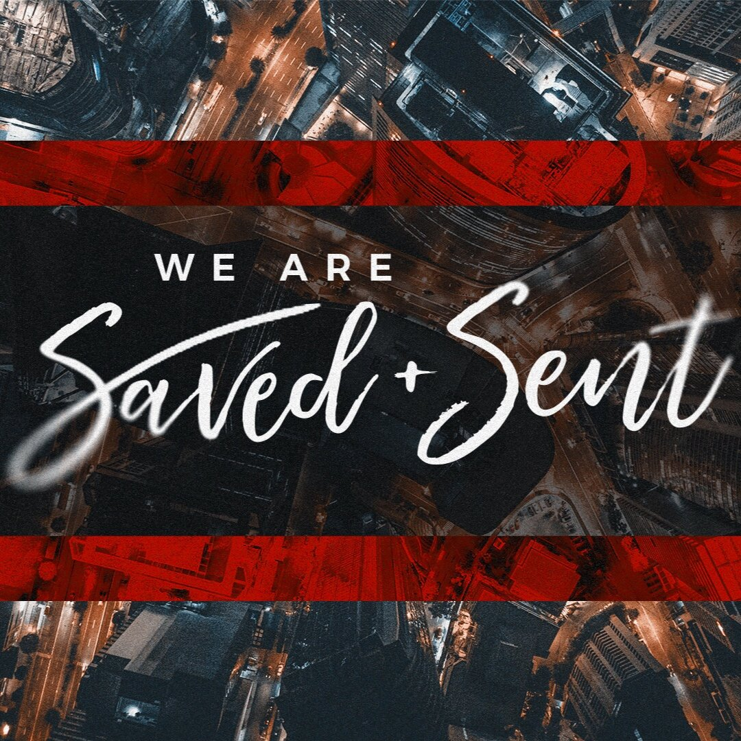 We+are+Saved+and+Sent.jpg