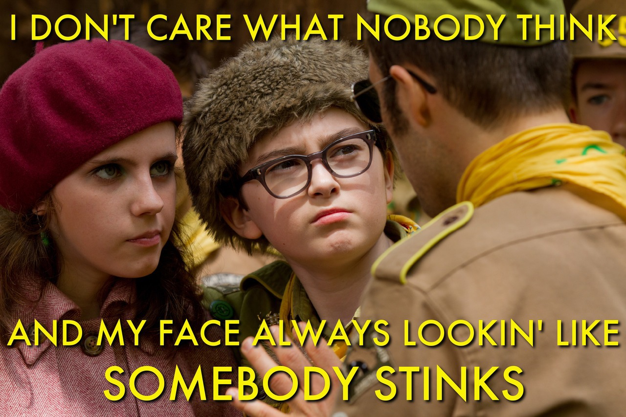 Courtesy of Kanye Wes Anderson (sorry, couldn't resist)
