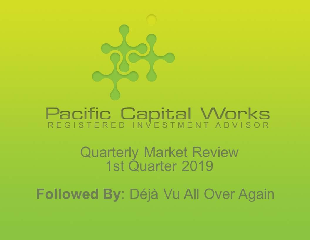 Quarterly Market Review (QMR) - Q1 2019.jpg