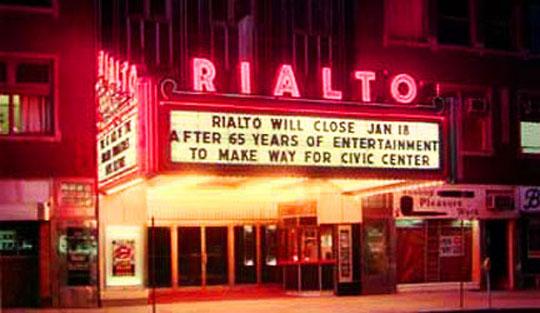 The Rialto Theater before...