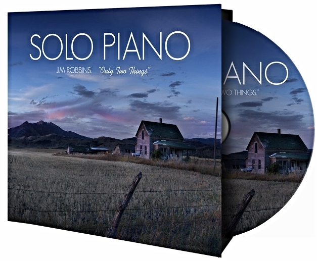 """SOLO PIANO:  """"Only Two Things"""""""